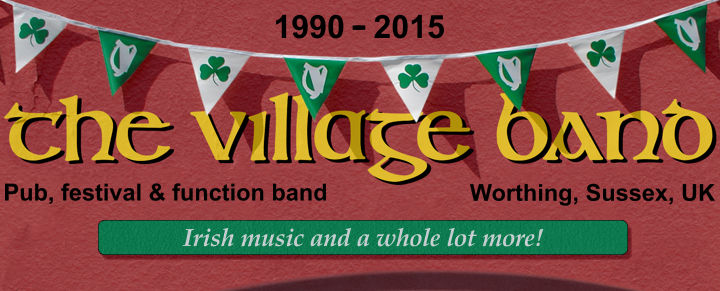 The Village Band: folk, country, irish music, for ceilidhs, barn dances, weddings, parties, Worthing, Sussex